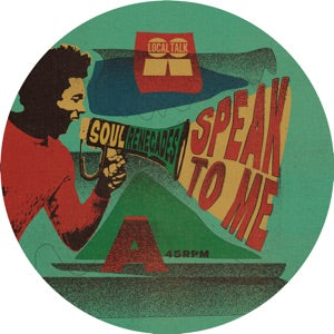 Soul Renegades - Speak To Me