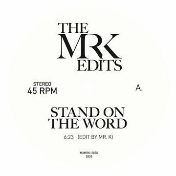 Mr K - Stand On The Word (SHIPPING NEXT WEEK)