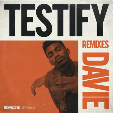 DAVIE - Testify (Remixes)