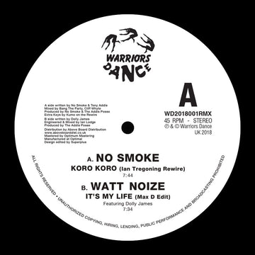 No Smoke / Watt Noize - Koro Koro (Ian Tregoning Rewire) / It's My Life (Max D Edit)