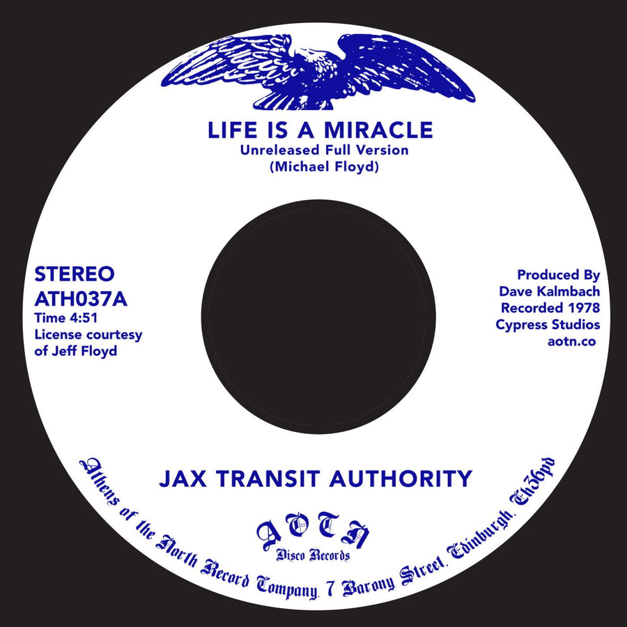 Jax Transit Authority ‎– Life Is A Miracle
