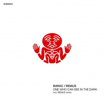Barac / Remus - One Who Can See In The Dark