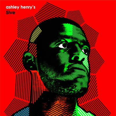 Ashley Henry - Ashley Henry's 5ive (1 Per Customer)