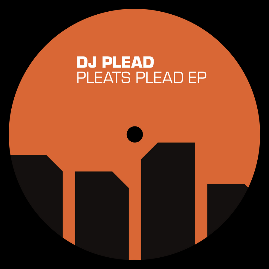 DJ Plead - Pleats Plead EP