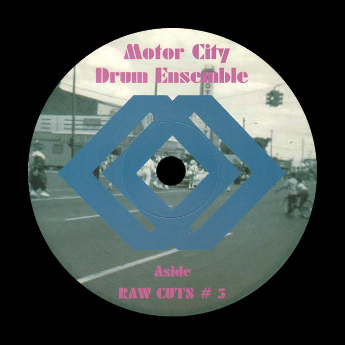 Motor City Drum Ensemble ‎– Raw Cuts #5 / Raw Cuts #6