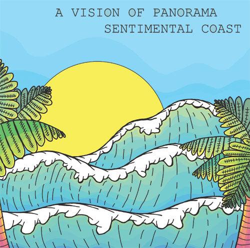 A Vision Of Panorama - Sentimental Coast EP