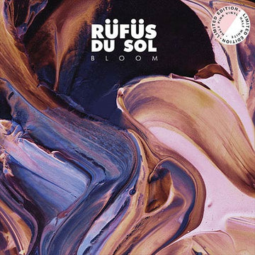 Rüfüs Du Sol - Bloom LTD Edition [2xLP] (PRE-ORDER)