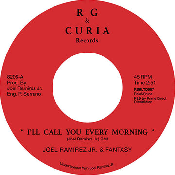 Joel Ramirez Jr & Fantasy - I'll Call You Every Morning / I Can't Let Her Go
