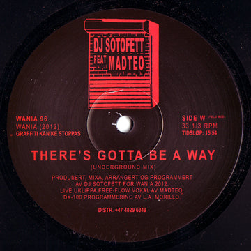 DJ Sotofett Feat. Madteo ‎- There's Gotta Be A Way (PRE-ORDER)