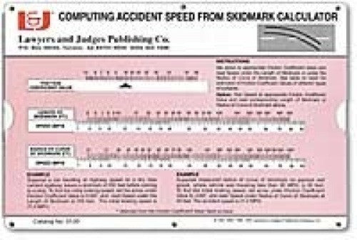Computing Accident Speed from Skidmark Calculator - Lawyers & Judges Publishing Company, Inc.