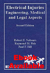 Electrical Injuries: Engineering, Medical and Legal Aspects, Second Edition - Lawyers & Judges Publishing Company, Inc.