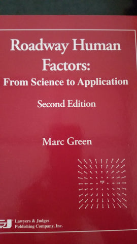 Roadway Human Factors: From Science to Application: Second Edition