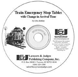 Train Emergency Stop Tables with Change in Arrival Times - Lawyers & Judges Publishing Company, Inc.