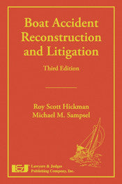 Boat Accident Reconstruction and Litigation, Third Edition - Lawyers & Judges Publishing Company, Inc.
