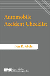 Auto Accident Checklist Second Edition - Lawyers & Judges Publishing Company, Inc.