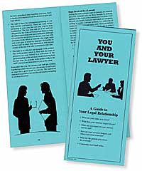You and Your Lawyer - Lawyers & Judges Publishing Company, Inc.