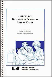 Checklist: Damages in Personal Injury Cases - Lawyers & Judges Publishing Company, Inc.