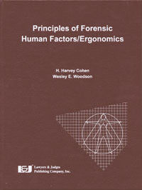 Principles of Forensic Human Factors/Ergonomics - Lawyers & Judges Publishing Company, Inc.