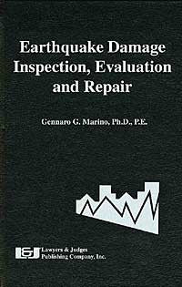 Earthquake Damage: Inspection, Evaluation and Repair - Lawyers & Judges Publishing Company, Inc.