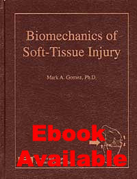 Biomechanics of Soft-Tissue Injury - Lawyers & Judges Publishing Company, Inc.
