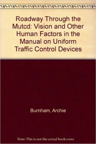 Roadway Through the MUTCD - Lawyers & Judges Publishing Company, Inc.