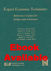 Expert Economic Testimony: References Guides for Judges and Attorneys - Lawyers & Judges Publishing Company, Inc.