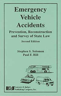 Emergency Vehicle Accidents - Lawyers & Judges Publishing Company, Inc.