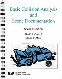 Basic Collision Analysis and Scene Documentation - Lawyers & Judges Publishing Company, Inc.