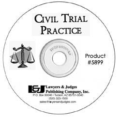 Civil Trial Practice: Winning Techniques - Lawyers & Judges Publishing Company, Inc.