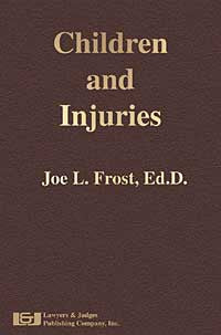 Children and Injuries - Lawyers & Judges Publishing Company, Inc.