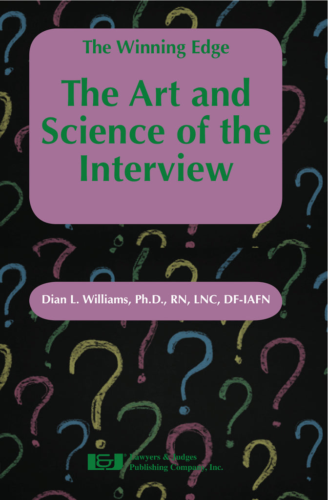 The Winning Edge: The Art and Science of the Interview - Lawyers & Judges Publishing Company, Inc.