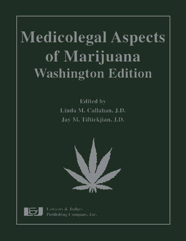 Medicolegal Aspects of Marijuana: 
