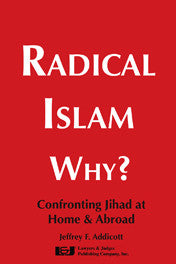 Radical Islam Why? - Lawyers & Judges Publishing Company, Inc.