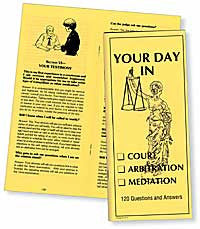 Your Day in Court • Arbitration • Mediation - Lawyers & Judges Publishing Company, Inc.