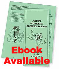 About Workers' Compensation: 95 Questions and Answers - Lawyers & Judges Publishing Company, Inc.