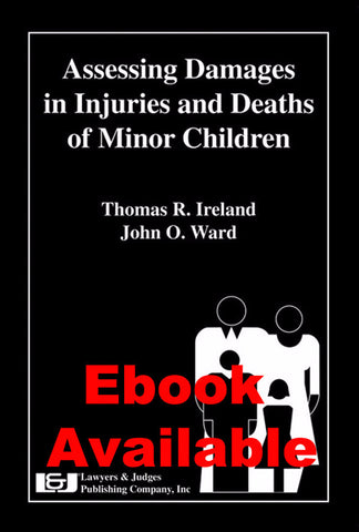 Assessing Damages in Injuries and Deaths of Minor Children - Lawyers & Judges Publishing Company, Inc.