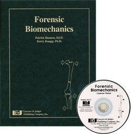 Forensic Biomechanics Softbound with CD - Lawyers & Judges Publishing Company, Inc.