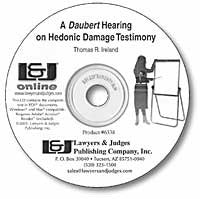 A Daubert Hearing on Hedonic Damage Testimony - Lawyers & Judges Publishing Company, Inc.
