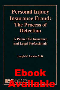 Personal Injury Insurance Fraud - Lawyers & Judges Publishing Company, Inc.