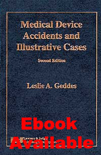 Medical Device Accidents & Ilustrative Cases, Second Edition - Lawyers & Judges Publishing Company, Inc.