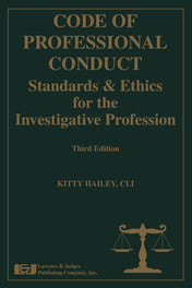 Code of Professional Conduct, Third Edition - Lawyers & Judges Publishing Company, Inc.