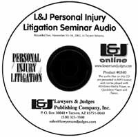 Personal Injury Case Seminar Audio CD - Lawyers & Judges Publishing Company, Inc.