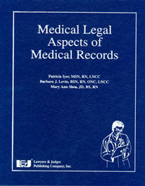 Medical Legal Aspects of Medical Records - Lawyers & Judges Publishing Company, Inc.