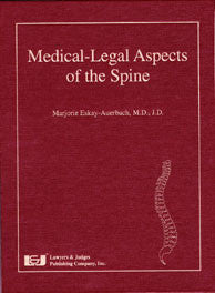 Medical-Legal Aspects of the Spine - Lawyers & Judges Publishing Company, Inc.