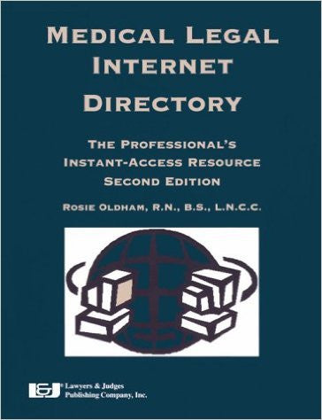 Medical Legal Internet Directory, Third Edition (on CD-Rom) - Lawyers & Judges Publishing Company, Inc.