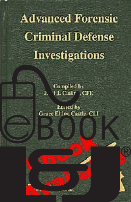 Advanced Forensic Criminal Defense Investigations PDF eBook - Lawyers & Judges Publishing Company, Inc.