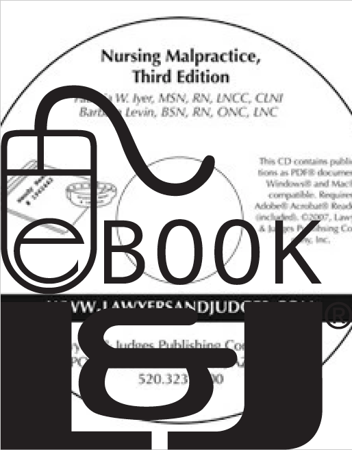 Nursing Malpractice, Third Edition PDF eBook - Lawyers & Judges Publishing Company, Inc.