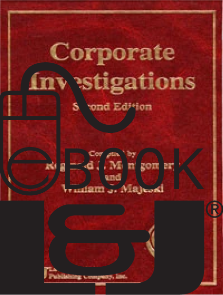 Corporate Investigations, Second Edition PDF eBook - Lawyers & Judges Publishing Company, Inc.