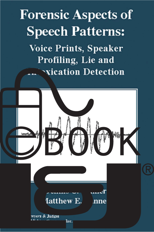 Forensic Aspects of Speech Patterns PDF eBook - Lawyers & Judges Publishing Company, Inc.