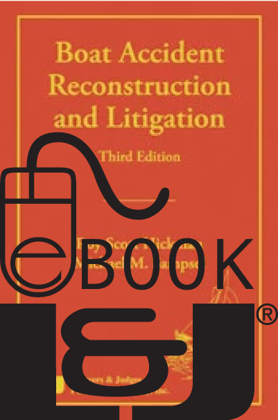 Boat Accident Reconstruction and Litigation, Third Edition PDF eBook - Lawyers & Judges Publishing Company, Inc.